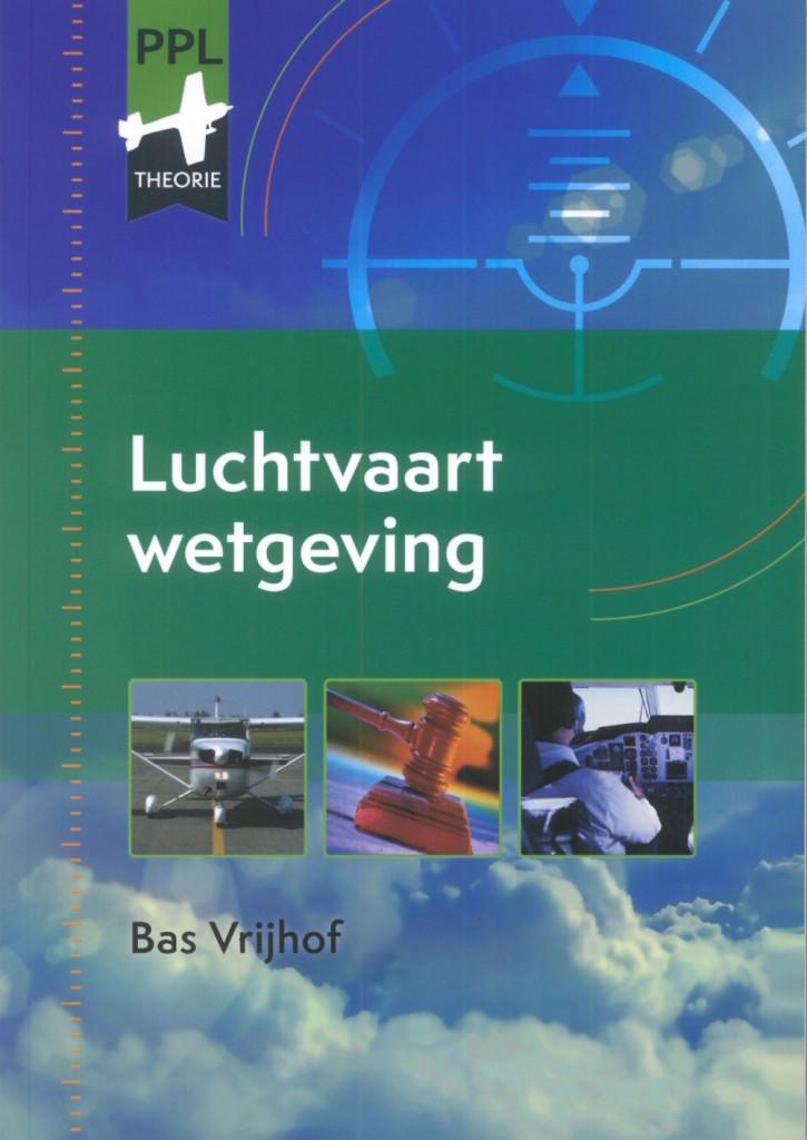 Wetgeving Vliegschool Hilversum